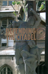 image of Defending the Citadel: A Personal Narrative