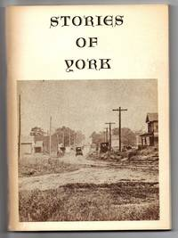 Stories of York by  Bill (ed.) BAILEY  - March, 1980  - from Attic Books (SKU: 113559)