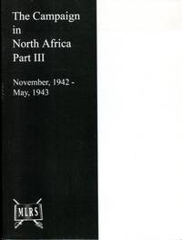 image of The Campaign in North Africa Part III : November 1942 - May 1943