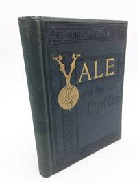 Yale and The City of Elms by W. E. Decrow - First ed - 1882 - from Shadyside Books (SKU: 5442)