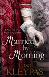 image of Married By Morning: Number 4 in series (Hathaways)
