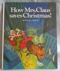 How Mrs. Claus Saves Christmas