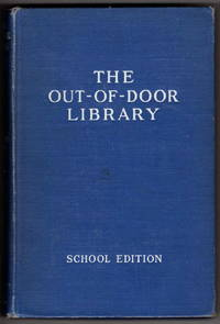 Our National Parks (The Out-of-Door Library 15, School Edition)