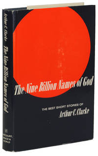 THE NINE BILLION NAMES OF GOD: THE BEST SHORT STORIES OF ARTHUR C. CLARKE by  Arthur C Clarke - First edition - 1967 - from John W. Knott, Jr., Bookseller, ABAA/ILAB and Biblio.co.uk