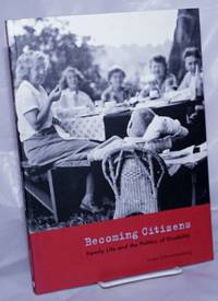 image of Becoming Citizens: Family Life and the Politics of Disability