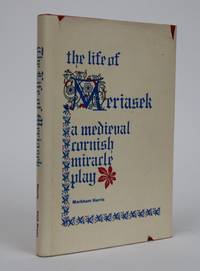 image of The Life of Meriasek: A Medieval Cornish Miracle Play