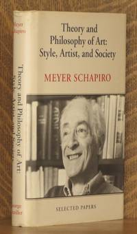 THEORY AND PHILOSOPHY OF ART: STYLE, ARTIST, AND SOCIETY, SELECTED PAPERS
