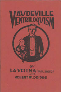 Vaudeville Ventriloquism  A Practical Treatise on the art of Ventriloquism(La Vellma and Robert...