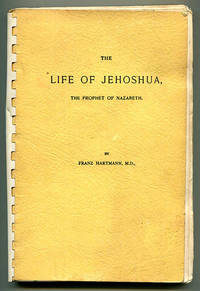 The Life of Jehoshua The Prophet of Nazareth by  Franz Hartmann - Paperback - Reprint Edition - 1966 - from Book Happy Booksellers and Biblio.com