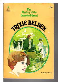 image of TRIXIE BELDEN: THE MYSTERY OF THE UNINVITED GUEST, #17.