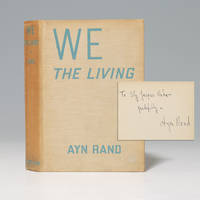 We The Living  (The Fountainhead) by  Ayn RAND  - Signed First Edition  - 1936  - from Pen ultimate rare books (SKU: C21000)