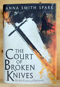 The Court of Broken Knives (UK Signed & Numbered Copy)