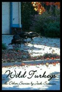 WILD TURKEYS AND OTHER STORIES