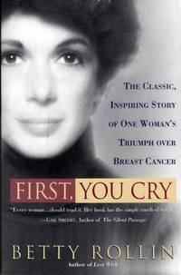 First, You Cry