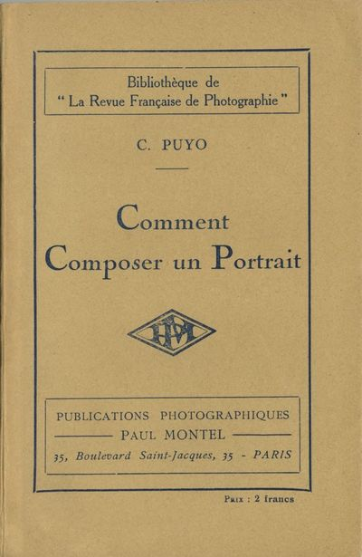 Paris: Paul Montel, 1925. First edition. Puyo, C.. Small 8vo., 68 pp. Printed stiff wrappers. Pencil...