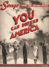 YOU CAN DEFEND AMERICA:; Songs from the Victory Revue