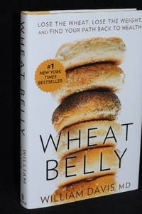 image of Wheat Belly; Lose the Wheat, Lose the Weight, and Find Your Path Back to Health