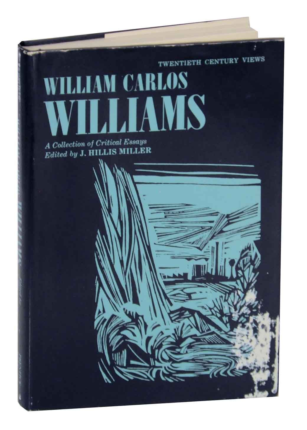 william carlos williams essay William carlos williams the use of force essayswilliam carlos williams the use of force deals with a variety of emotions felt by a doctor during a house call the story begins when a physician is summoned to make a house call on a family with whom he has had no prior contact.