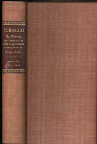 Tobacco, its History Illustrated by The Books, Manuscripts and Engravings In the Library of George Arents, Jr (Five Volume Set)
