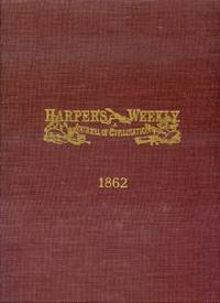 image of Harper's Weekly: A Journal of Civilization for the Year 1862