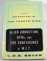 image of Close Encounters of the Fourth Kind: Alien Abduction, Ufos & the Conference at M.I.T