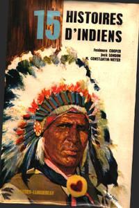 15 histoires d'indiens/ illustrations de jacques Pecanrd