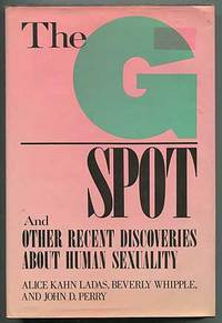 The G Spot and Other Recent Discoveries About Human Sexuality