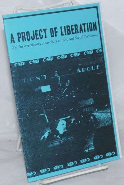 Vancouver: A Project of LIberation Publications, 2011. Pamphlet. 32p., stapled wraps, 5.5x8.5 inches...