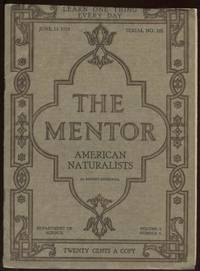 The Mentor : American Naturalists. Vol. 7, No. 9. June 15, 1919