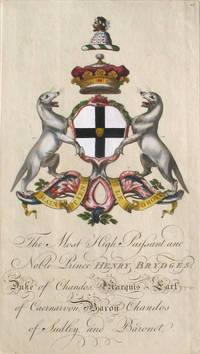 Family Crest of The Most High, Puissant, and Noble Prince, Henry Brydges, Duke of Chandos, Marquis & Earl of Caernarvon, Baron Chandos of Sudley and Baronet