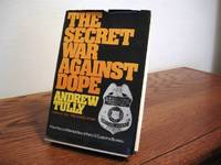 The Secret War Against Dope