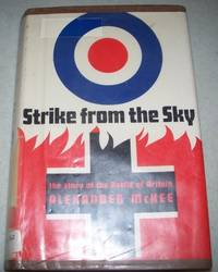 Strike from the Sky: The Story of the Battle of Britain