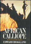 image of African calliope : a journey to the Sudan.