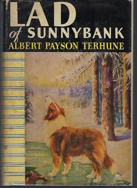 Lad of Sunnybank by  Albert Payson Terhune - Hardcover - 1929 - from Turn-The-Page Books and Biblio.com