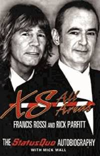 image of XS All Areas: The Status Quo Autobiography