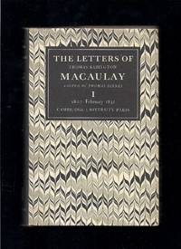 The Letters Of Thomas Babington Macaulay (Volume 1) by  Thomas (Editor)  Thomas Babington;  Pinney - 1st Edition  - 1974 - from Granada Bookstore  (Member IOBA) and Biblio.com