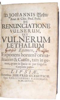 image of De renunciatione vulnerum seu vulnerum lethalium examen, exponens horum Formalitatem_Causas, tam in genere, quam in Specie ac per singulas Corporis partes.