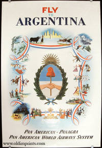 Fly to Argentina.  Pan American-Panagra.  Pan American World Airways System.va