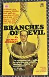 Branches of Evil