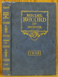 Denver Social Record and Club Annual 1948, 40th Year
