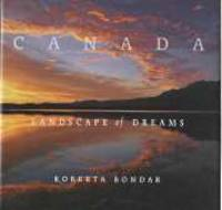 CANADA : landscape of Dreams; Signed By Author