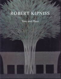 image of Robert Kipniss:  Time and Place