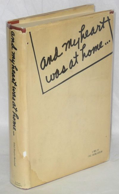 Los Angeles: DeRusha Lithography, 1966. Hardcover. xvi, 365p., very good condition, dj. Novel about ...