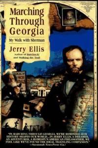 Marching Through Georgia : My Walk with Sherman