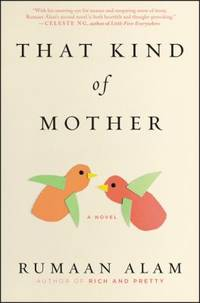 That Kind of Mother : A Novel