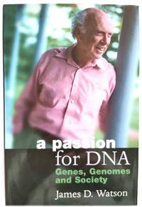 image of A Passion for DNA: Genes, Genomes and Society