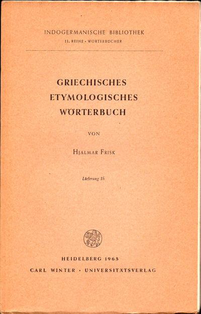 Heidelberg: Carl Winter, 1963. Paperback. Very good. 385-480pp. Wraps tanned, else very good.