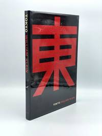 Tokyo by  William KLEIN - First Edition - 1964 - from Riverrun Books & Manuscripts (SKU: 407218)