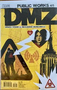 DMZ Issue 16 (DMZ Issue 16 Public works part 4) [Comic]