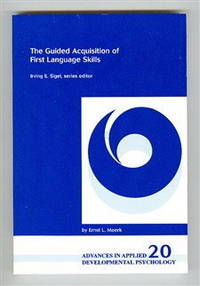 The Guided Acquisition of First Language Skills